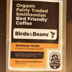 Birds and Beans Coffee: Baltimore Oriole (French Roast Decaf)