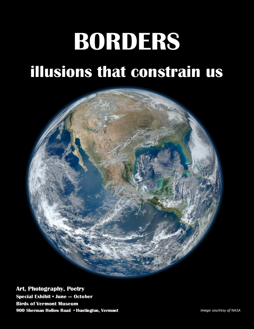 Flyer for art show -Borders: illusions that constrain us- showing planet earth from space on a black background. Show of art, photography, poetry open June- October 2020.